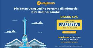 """Sudah Hadir di Jambi, """"uangteman"""" Situs yang memberikan Pinjaman Uang Tanpa Jaminan"""