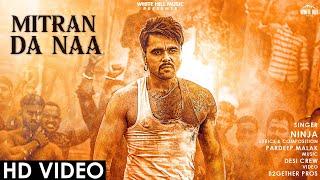 Mitran Da Naa : NINJA Song Download 2020|720p video|480p|mp4|mp3 mr jatt mp3mad.