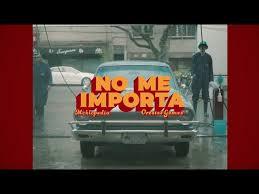 LETRA No Me Importa Mcklopedia & Orestes Gomez