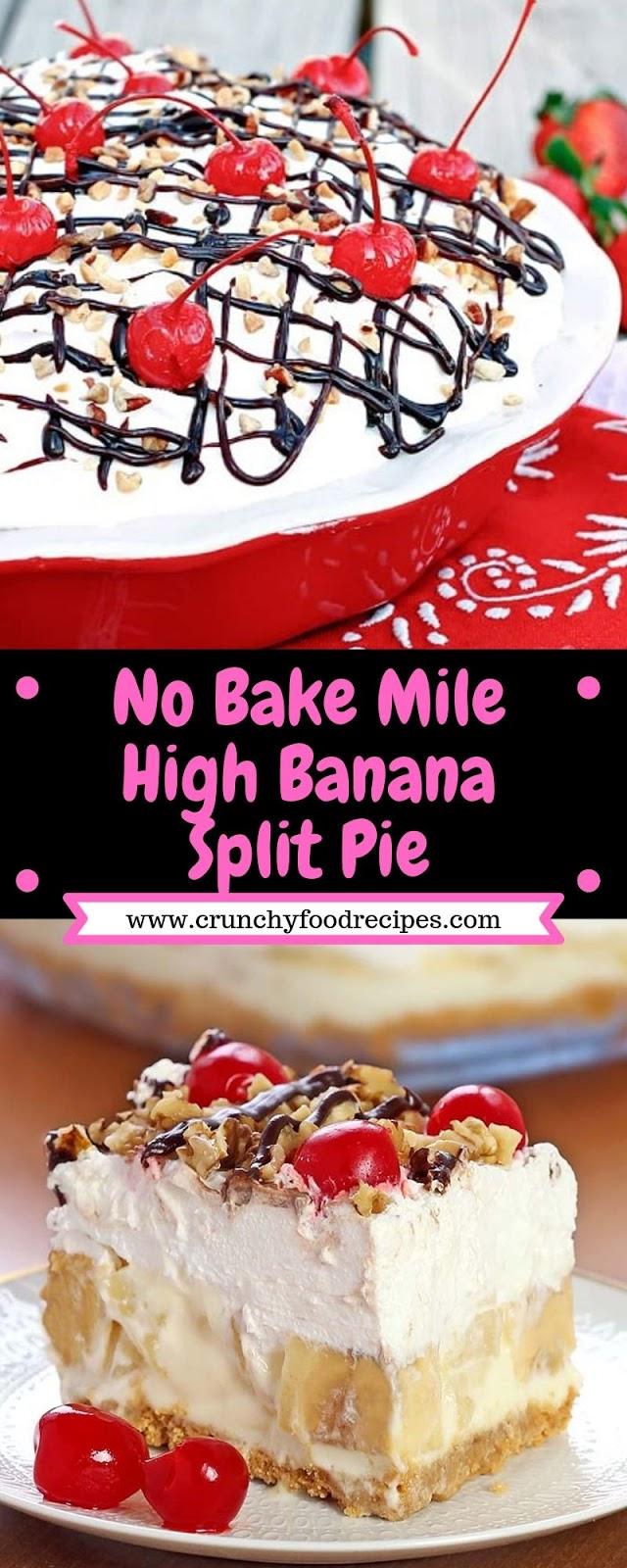 No Bake Mile High Banana Split Pie