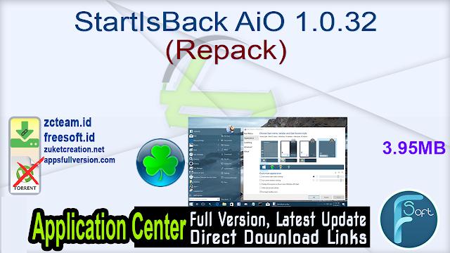 StartIsBack AiO 1.0.32 (Repack)_ZcTeam.id