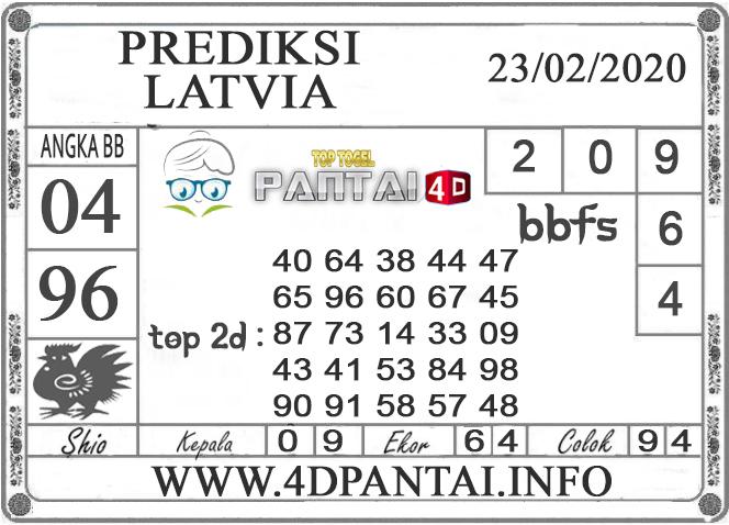 PREDIKSI TOGEL LATVIA PANTAI4D 23 FEBRUARI 2020
