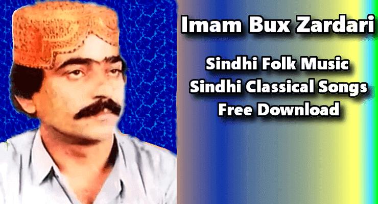Imam Bux Zardari-Top 25 Best Unforgettable Sindhi Songs Download