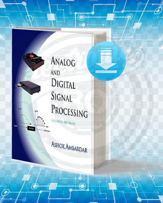 Free Boook Analog and Digital Signal Processing pdf.