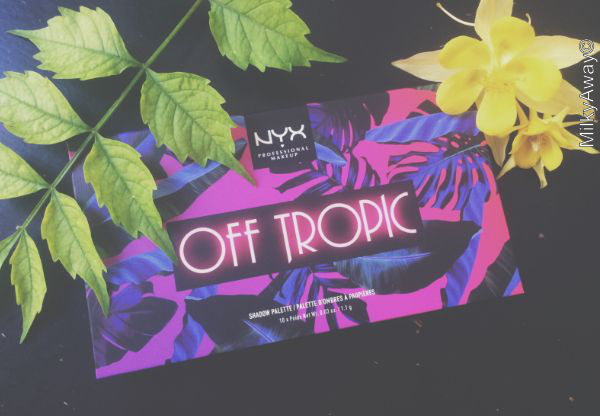 Palette yeux Hasta la Vista collection Off Tropic NYX Professional Makeup
