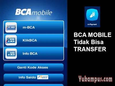 bca mobile tidak bisa transfer