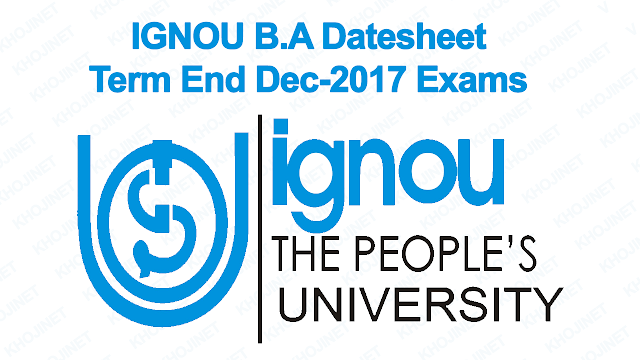 IGNOU BA DATE SHEET FOR TERM-END EXAMINATION, June , 2018