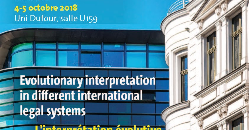 International Law Reporter Conference Evolutionary Interpretation In Different International Legal Systems
