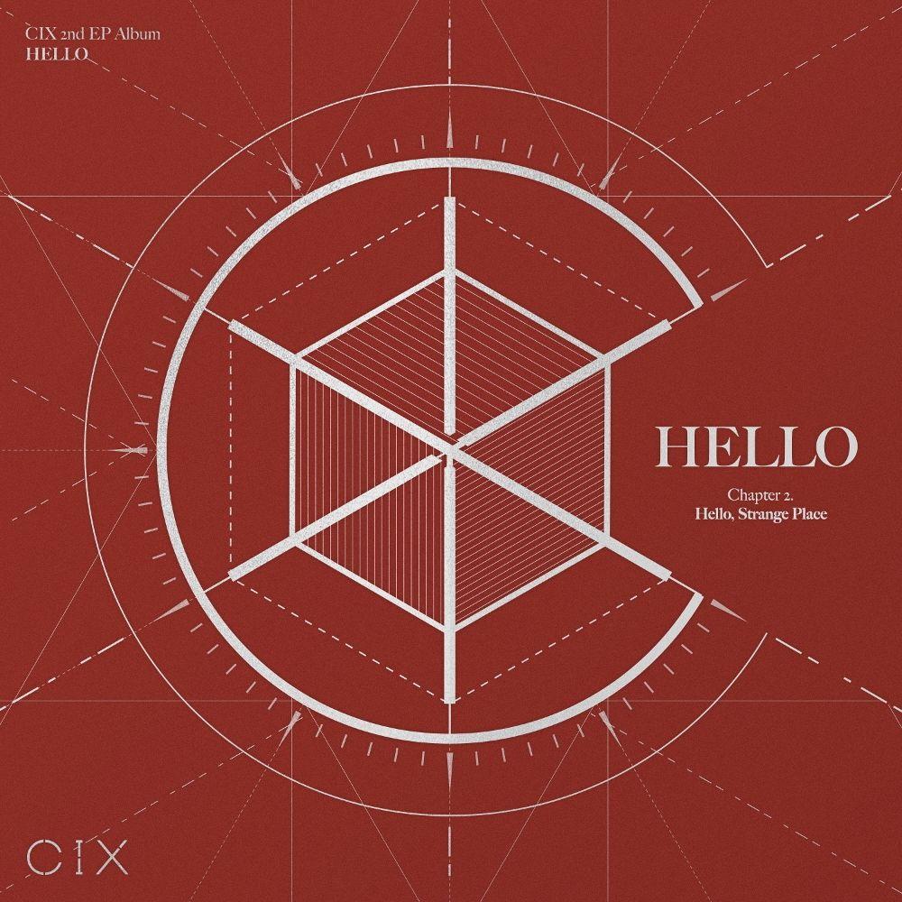 CIX – CIX 2nd EP Album 'HELLO' Chapter 2. Hello, Strange Place