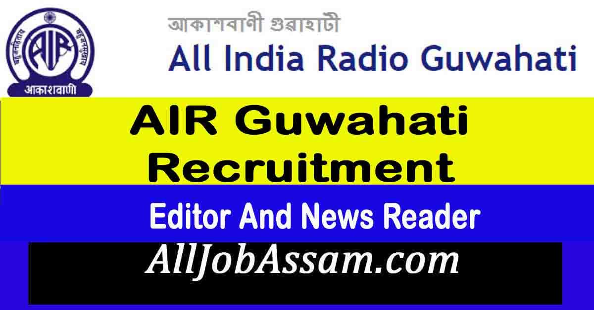 All India Radio Guwahati Recruitment