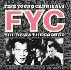 Portada del álbum The Raw & The Cooked de Fine Young Cannibals