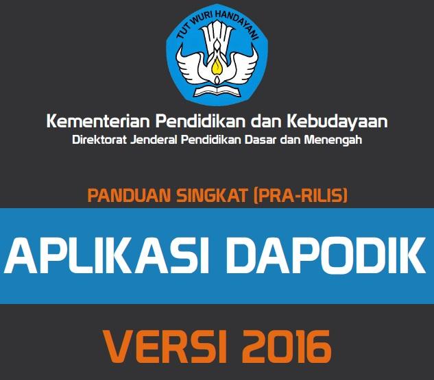 Panduan Aplikasi Dapodik Versi Terbaru Semester Ganjil Tahun Pelajaran 2016/2017