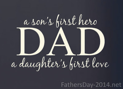 Father's Day for Daughter: a son's first hero dad a daughter's first love