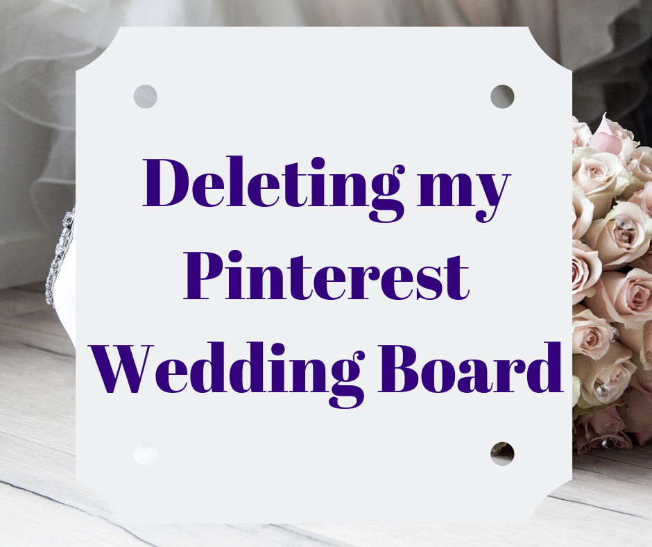 Stephainie Kamp Blog: Deleting my Pinterest Wedding Board