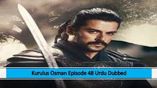 Kurulus Osman Urdu Dubbed Season 1 Episode 48