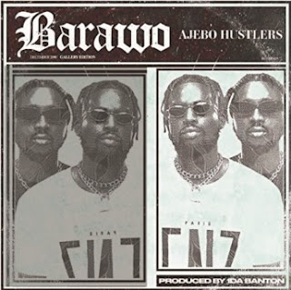 Ajebo Hustlers' BARAWO Single-Track Music - Chorus: This country nawa, yolo lo lo lo.. (AAC/MP3 Download)