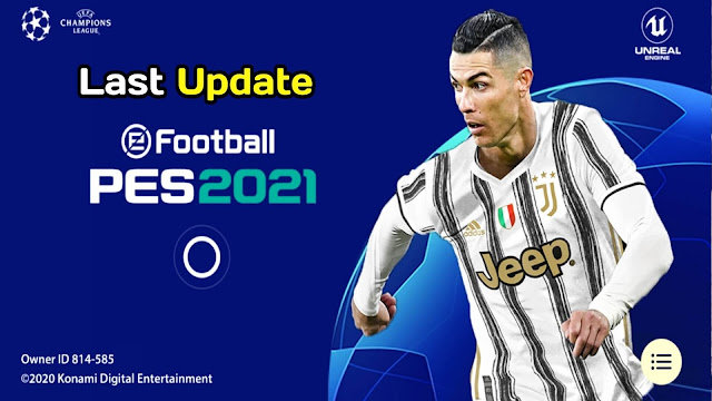 PES 2021 Mobile Patch UCL Android Best Graphics New Menu Original Logos and Kits 21 Update