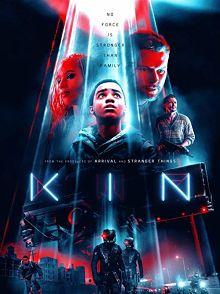 Sinopsis pemain genre Film Kin (2018)
