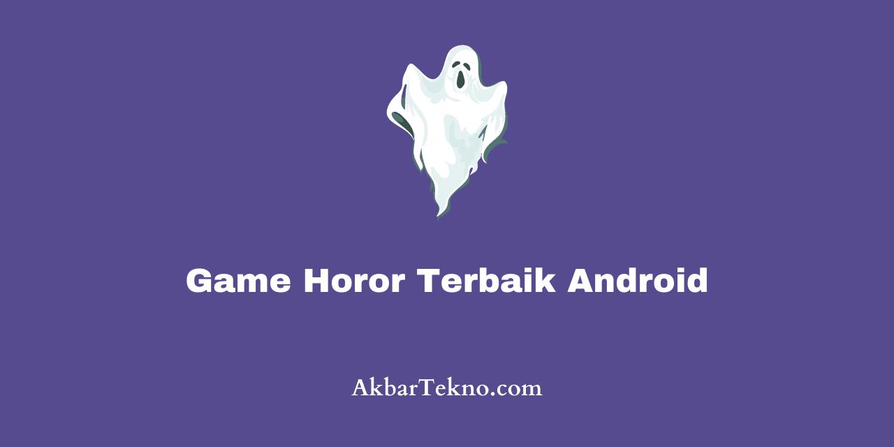 game horor terbaik android