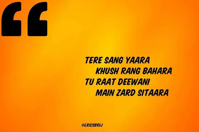 Tere Sang Yaara Song Quotes - Rustom movie | Akshay