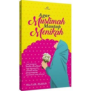 Agar Muslimah Mantap Menikah