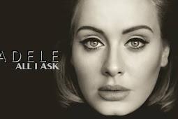 Arti Lirik Lagu All I Ask – Adele