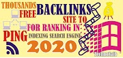 Thousands Free Backlinks Ping Site To Indexing Search Engine For Ranking In 2020.