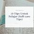 10 TIPS UNTUK PELAJAR (SELF-CARE TIPS)