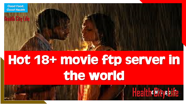 Hot 18+ movie ftp server in the world