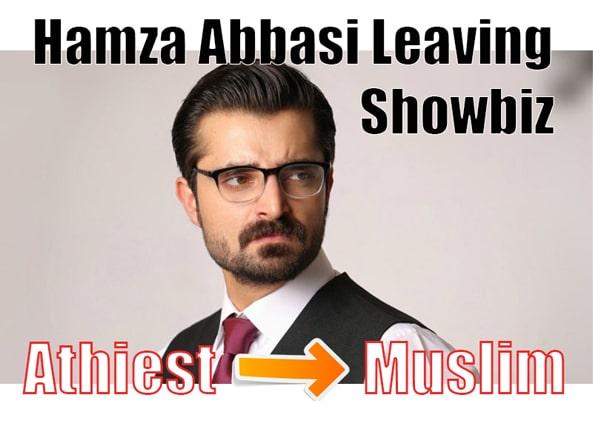 Hamza Ali Abbasi Leaving Showbiz for Islam, Reveals Journey from Atheism to Islam, hamza ali abbasi left showbiz, hamza ali abbasi Leaving showbiz, hamza ali abbasi announcement, hamza ali abbasi twitter, hamza ali abbasi news, hamza ali abbasi relationship, legend of maula jatt business, why maula jatt 2 is not showing, ,naimal khawar husband, hamza ali abbasi age,hamza ali abbasi wedding,hamza ali abbasi sister,hamza ali abbasi height,hamza ali abbasi religion,hamza ali abbasi wedding pics,hamza ali abbasi wife name,hamza ali abbasi brother,hamza ali abbasi biography,hamza ali abbasi beard