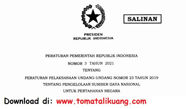 peraturan pemerintah pp nomor 3 tahun 2021 pdf aksi bela negara tomatalikuang.com