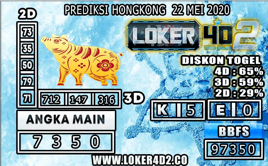 PREDIKSI TOGEL HONGKONG LOKER4D2 22 MEI 2020