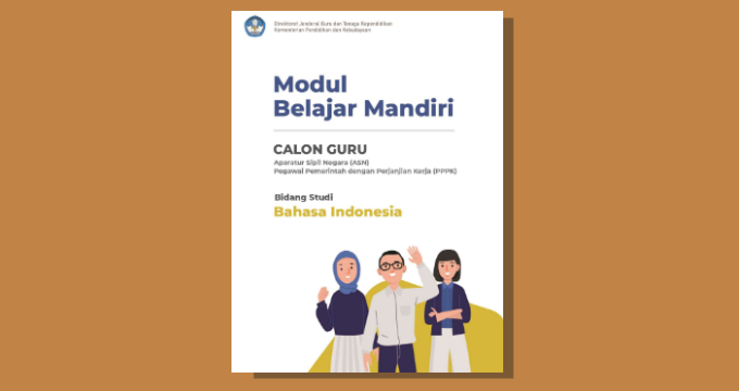 Modul Belajar Mandiri Mapel Bahasa Indonesia Seleksi calon Guru PPPK Tahun 2021