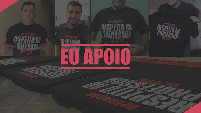 Operação RESPEITO AO PROFESSOR - Eu apoio