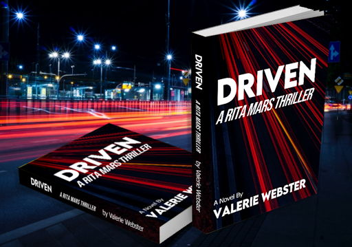 DRIVEN: A Rita Mars Thriller Paperback – May 26, 2021 by Valerie Webster  (Author)
