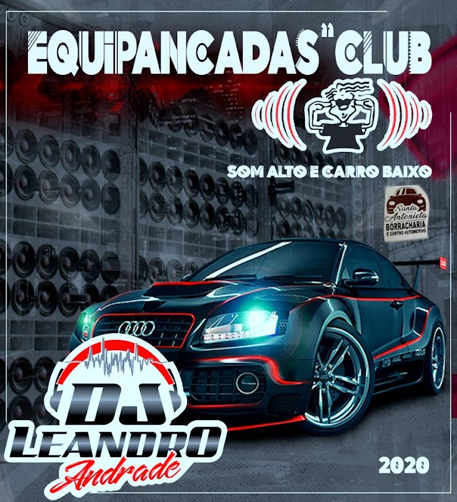 CD EQUIPANCADAS CLUB - DJ LEANDRO ANDRADE