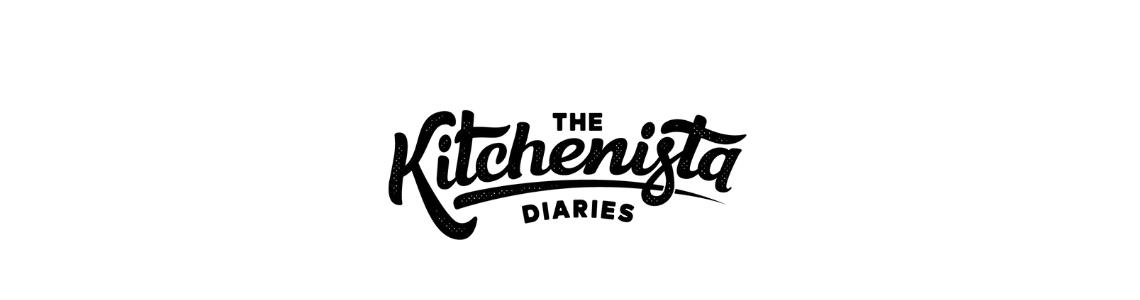 The Kitchenista Diaries