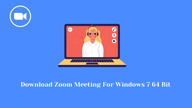 Download Zoom Meeting For Windows 7 64 Bit