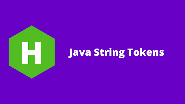 HackerRank Java String Tokens problem solution
