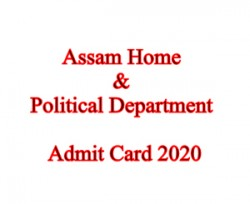 Assam Home & Political Department Admit Card 2020