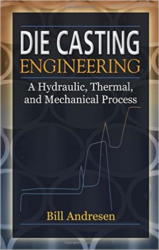 Die Cast Engineering A Hydraulic, Thermal, and Mechanical Process 1st Edition,Die Cast Engineering pdf,download Die Cast Engineering, casting books,Cast Engineering pdf,Cast Engineering books