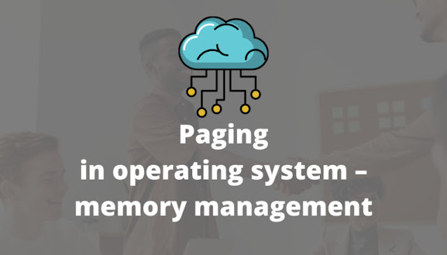 Paging in operating system