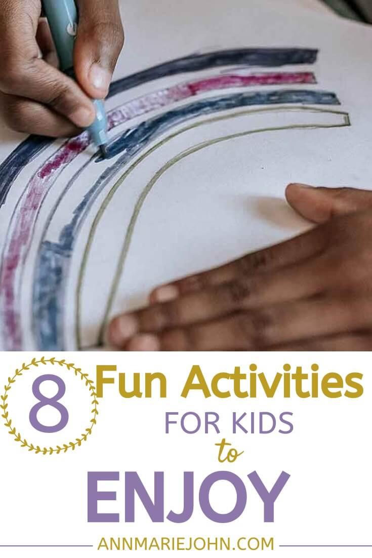 8 Fun Activities For Children To Enjoy Now