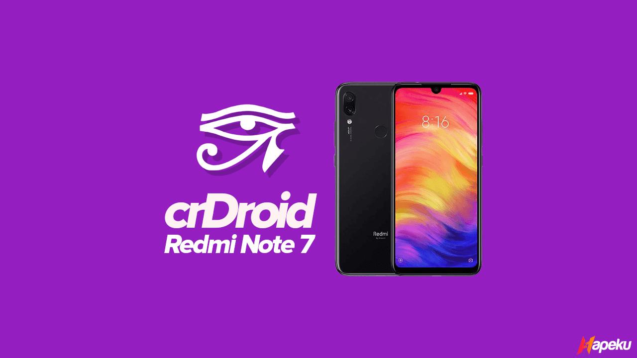 ROM crDroid Xiaomi Redmi Note 7 ( LAVENDER )