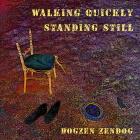 Dogzen-Zendog: Walking Quickly Standing Still