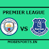 English Premier League: Manchester City Vs Everton live channel and info