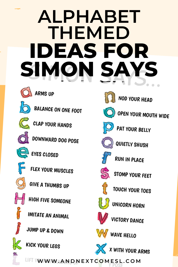 Looking for Simon Says ideas? Try these alphabet themed ideas with your kids! Free printable list of ideas included.