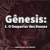 Gênesis: I. O Despertar dos Deuses