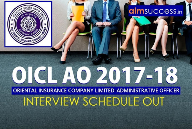 OICL AO 2017-18 Interview Schedule Out