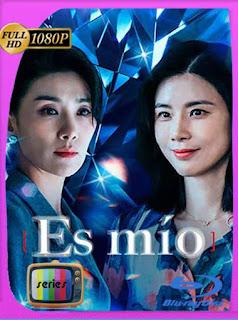 Es mío (Mine) (2021) Temporada 1 HD [1080p] Latino [GoogleDrive] PGD